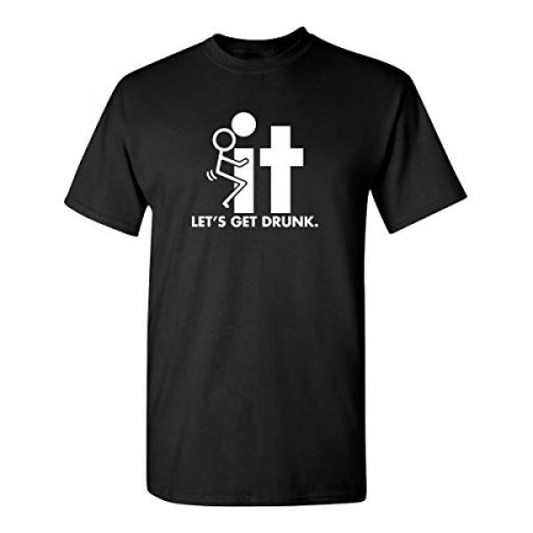 Feelin Good Tees Graphic Tshirt 1 F-It Let's Get Drunk Adult Humor Cool Graphic Novelty Sarcastic Funny T Shirt