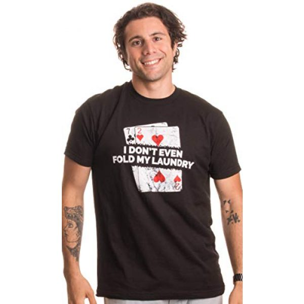 Ann Arbor T-shirt Co. Graphic Tshirt 2 Poker - I Don't Even Fold My Laundry | Funny Card Player Texas Hold Em T-Shirt