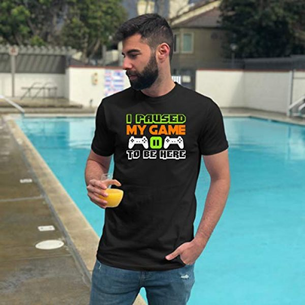 Market Trendz Graphic Tshirt 4 I Paused My Game to Be Here T Shirt Video Game Shirts for Men