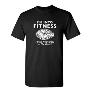 Feelin Good Tees Graphic Tshirt 1 Fitness Pizza in My Mouth Graphic Novelty Sarcastic Funny T Shirt