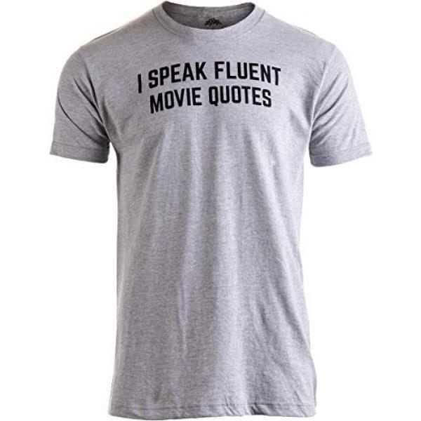 Ann Arbor T-shirt Co. Graphic Tshirt 1 I Speak Fluent Movie Quotes | Funny Film Fan Sarcasm Humor Men Women T-Shirt