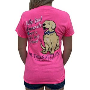 Southern Attitude Graphic Tshirt 1 Who Said Diamonds are a Girls Best Friend Dog Pink Women's Short Sleeve T-Shirt