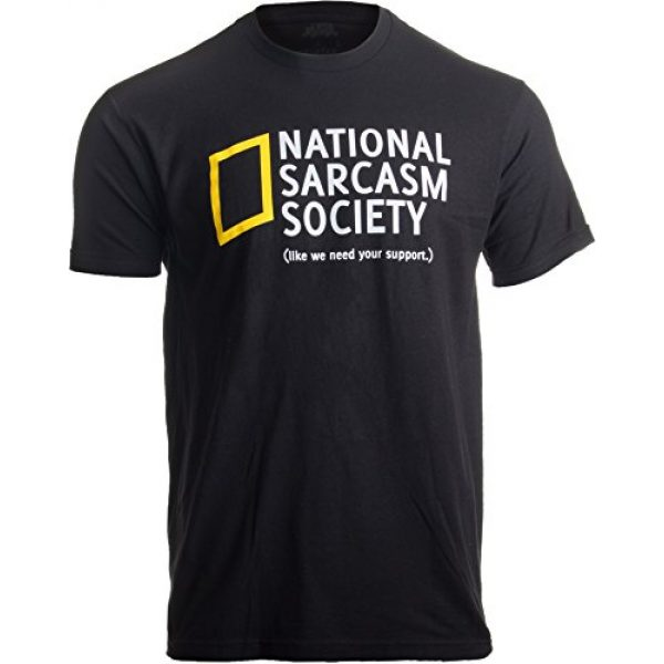 Ann Arbor T-shirt Co. Graphic Tshirt 3 National Sarcasm Society (Like we Need Your Support) | Funny Sarcastic T-Shirt