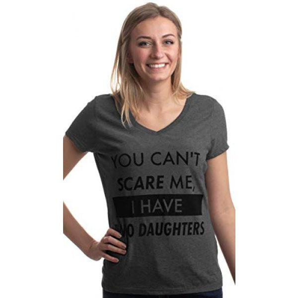 Ann Arbor T-shirt Co. Graphic Tshirt 3 You Can't Scare Me, I Have Two Daughters | Funny Mom V-Neck T-Shirt for Women