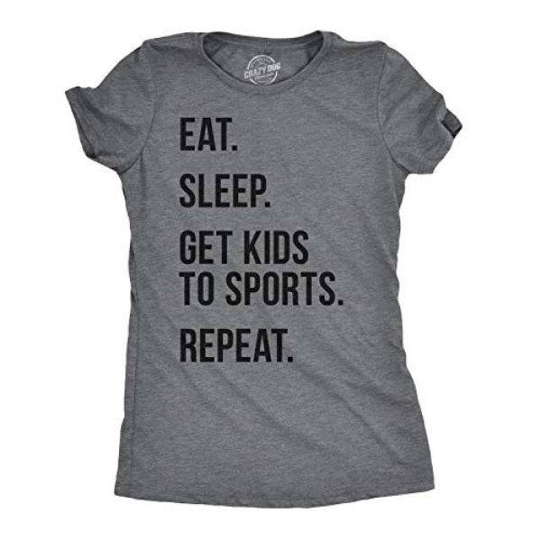Crazy Dog T-Shirts Graphic Tshirt 1 Womens Eat Sleep Get Kids to Sports Repeat T Shirt Funny Gift for Mom Sarcastic