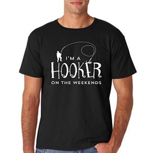 AW Fashions Graphic Tshirt 1 Hooker On The Weekend - Funny Fisherman Gifts - Fathers Day Men's Fishing T-Shirt