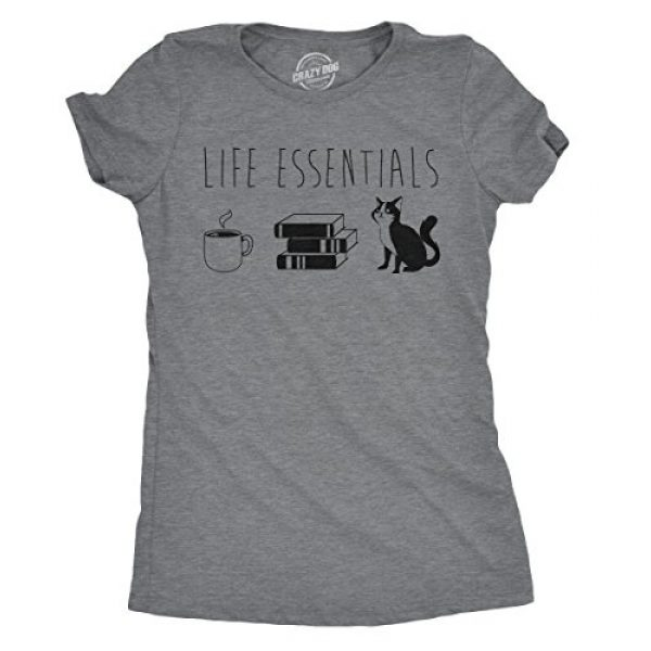 Crazy Dog T-Shirts Graphic Tshirt 1 Womens Life Essentials T Shirt Funny Coffee Cat Mom Lover Cute Graphic Ladies