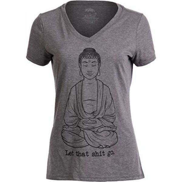 Ann Arbor T-shirt Co. Graphic Tshirt 1 Let That Sht Go | Funny Zen Buddha Yoga Mindfulness Peace Hippy Women T-Shirt