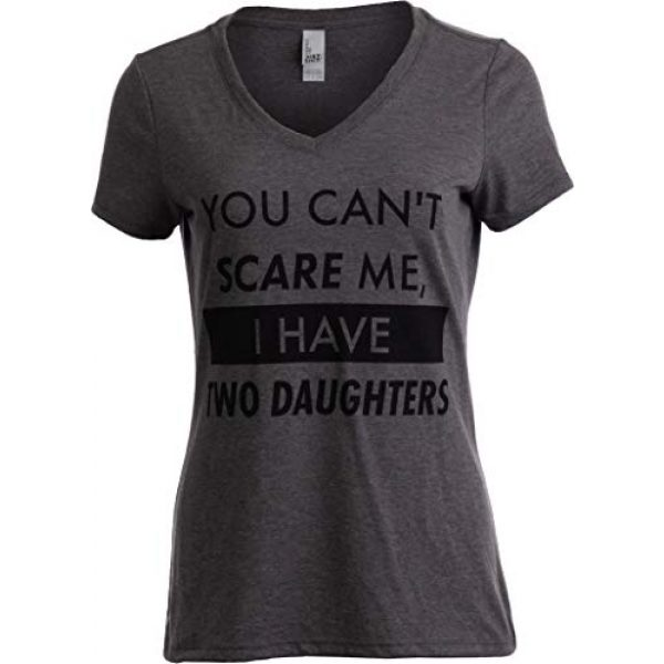 Ann Arbor T-shirt Co. Graphic Tshirt 1 You Can't Scare Me, I Have Two Daughters | Funny Mom V-Neck T-Shirt for Women