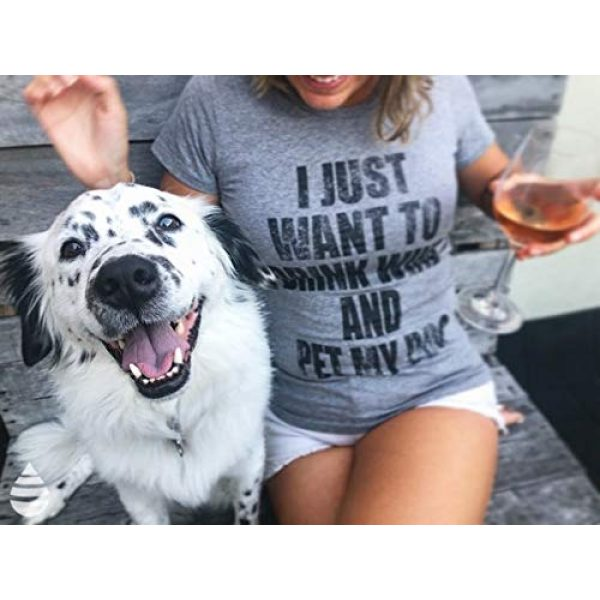 Crazy Dog T-Shirts Graphic Tshirt 2 Womens I Just Want to Drink Wine and Pet My Dog Funny Humor Puppy Lover T Shirt