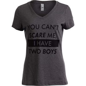 Ann Arbor T-shirt Co. Graphic Tshirt 1 You Can't Scare Me, I Have Two Boys | Funny Sons Mom Mommy V-Neck T-Shirt Women
