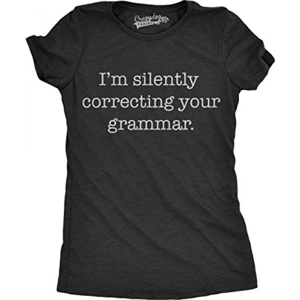 Crazy Dog T-Shirts Graphic Tshirt 1 Womens Silently Correcting Your Grammar Funny T Shirt Nerdy Sarcastic Novelty Tee