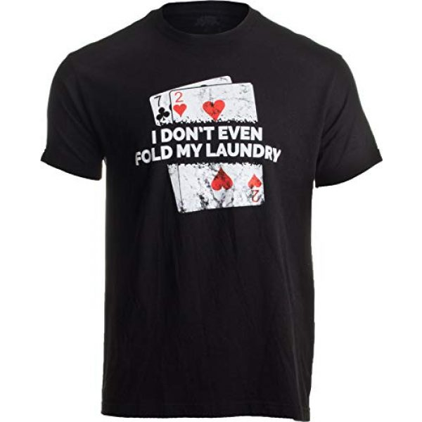 Ann Arbor T-shirt Co. Graphic Tshirt 1 Poker - I Don't Even Fold My Laundry | Funny Card Player Texas Hold Em T-Shirt