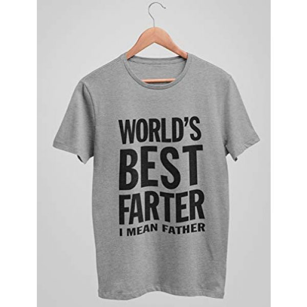 Tstars Graphic Tshirt 6 World's Best Farter, I Mean Father Funny Gift for Dad Men's T-Shirt