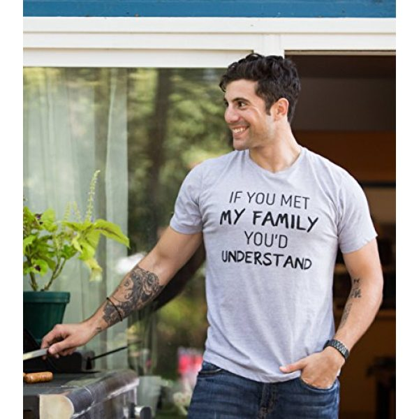 Ann Arbor T-shirt Co. Graphic Tshirt 5 If You met My Family, You'd Understand | Funny Family Humor Unisex T-Shirt