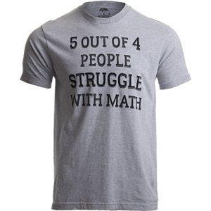 Ann Arbor T-shirt Co. Graphic Tshirt 1 5 of 4 People Struggle with Math | Funny School Teacher Teaching Humor T-Shirt