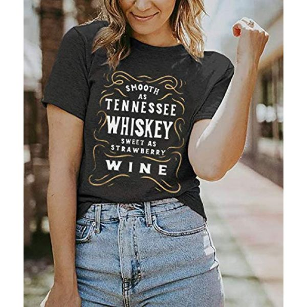 CHENLY Graphic Tshirt 5 Smooth As Tennessee Whiskey Sweet As Strawberry Wine T Shirt Women Funny Drinking Letter Print Tops Tee