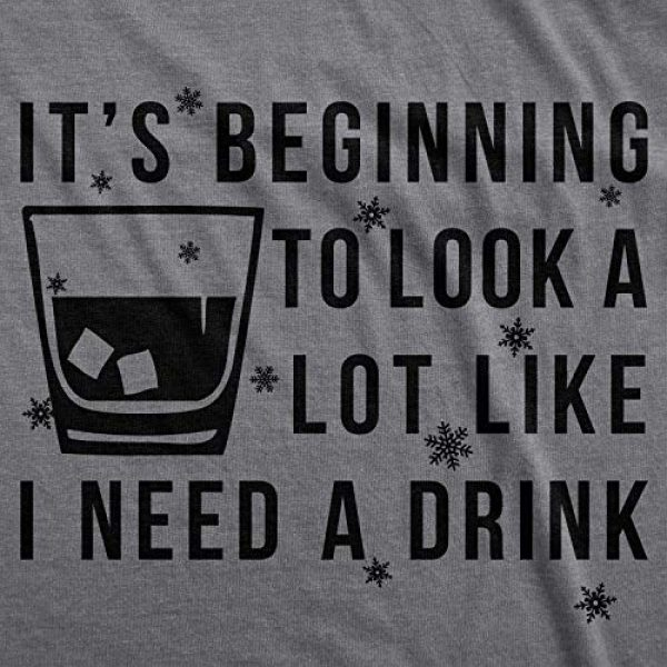 Crazy Dog T-Shirts Graphic Tshirt 2 Mens Its Beginning to Look Like I Need A Drink Funny T Shirt
