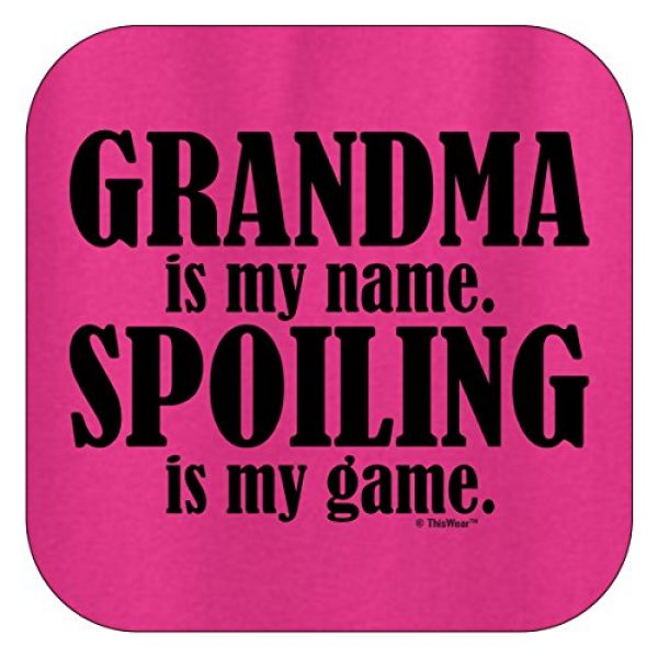 ThisWear Graphic Tshirt 2 Grandma is My Name Spoiling is My Game T-Shirt