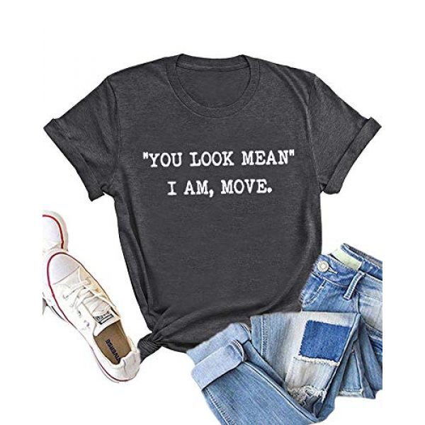 Dauocie Graphic Tshirt 1 Womens You Look Mean I am Move Short Sleeve Letter Print T Shirt Novelty Funny Graphic Tees Tops