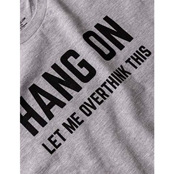 Ann Arbor T-shirt Co. Graphic Tshirt 5 Hang On, Let Me Overthink This | Funny Men Sarcasm Joke Sarcastic Graphic T-Shirt