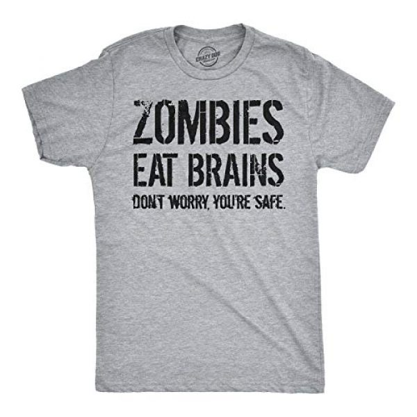 Crazy Dog T-Shirts Graphic Tshirt 1 Mens Zombies Eat Brains So You're Safe Funny T Shirt Sarcastic Humor Halloween