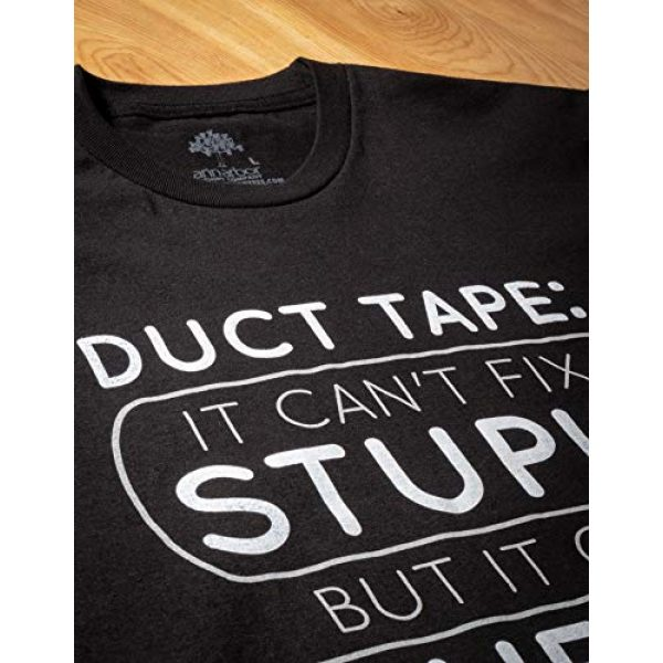 Ann Arbor T-shirt Co. Graphic Tshirt 5 Duct Tape Can't Fix Stupid, but can Muffle The Sound | Funny Men Sarcasm T-Shirt