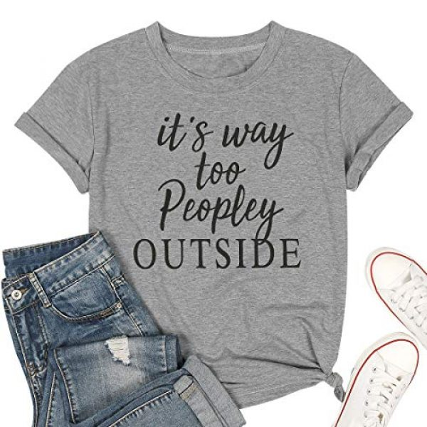 LUKYCILD Graphic Tshirt 2 Women It's Way Too Peopley Outside Letter T-Shirt Funny Saying Introvert Tee