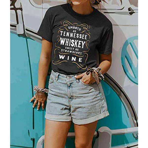 CHENLY Graphic Tshirt 3 Smooth As Tennessee Whiskey Sweet As Strawberry Wine T Shirt Women Funny Drinking Letter Print Tops Tee