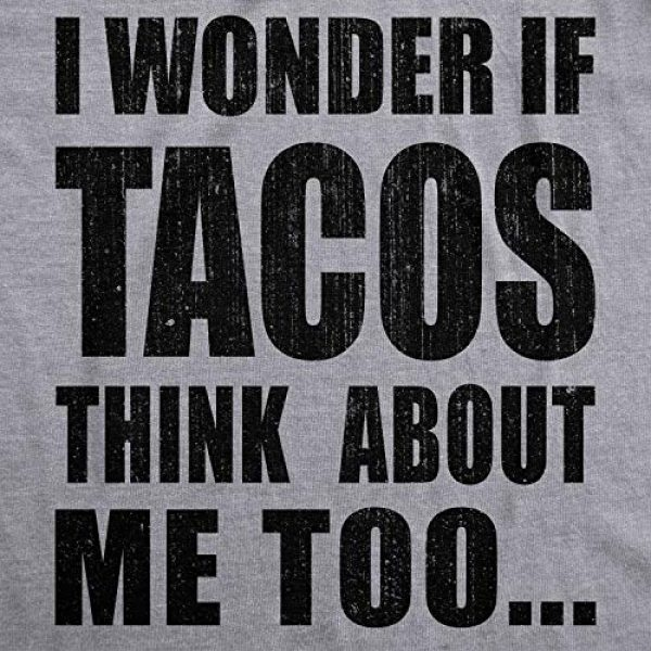 Crazy Dog T-Shirts Graphic Tshirt 2 Mens I Wonder If Tacos Think About Me Too Funny Taco Tuesday Sarcastic Graphic