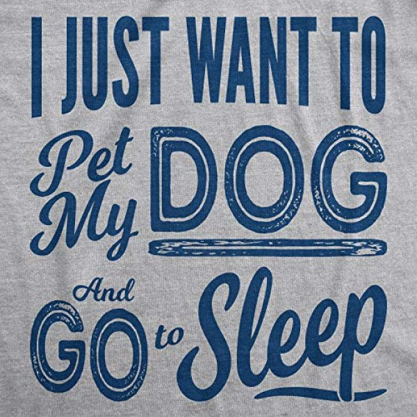 Crazy Dog T-Shirts Graphic Tshirt 2 Womens I Just Want to Pet My Dog and Go to Sleep Funny T Shirt Novelty Lover