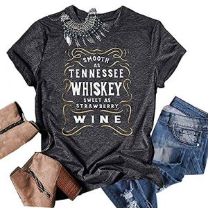 CHENLY Graphic Tshirt 1 Smooth As Tennessee Whiskey Sweet As Strawberry Wine T Shirt Women Funny Drinking Letter Print Tops Tee