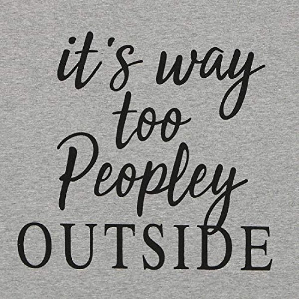 LUKYCILD Graphic Tshirt 3 Women It's Way Too Peopley Outside Letter T-Shirt Funny Saying Introvert Tee