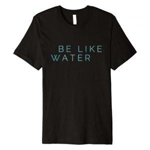 Unknown Graphic Tshirt 1 Be Like Water Martial Arts Taoism Kung Fu Wu Wei No Way Flow Premium T-Shirt