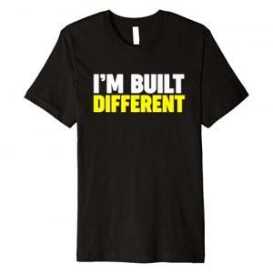 Miftees Graphic Tshirt 1 I'm Built Different Premium T-Shirt