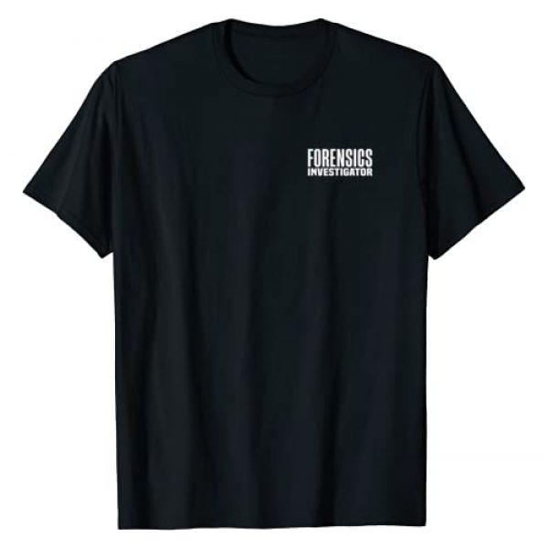 Police Officer Forensic Uniform Apparel Graphic Tshirt 1 Forensics Crime Police Investigator Detective Policemen Duty T-Shirt