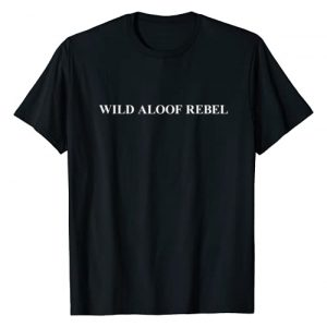 Wild Aloof Rebel T-shirt Co. Just Word Tee Only Graphic Tshirt 1 Wild Aloof Rebel T shirt | Tshirt / Words On Tee White Font
