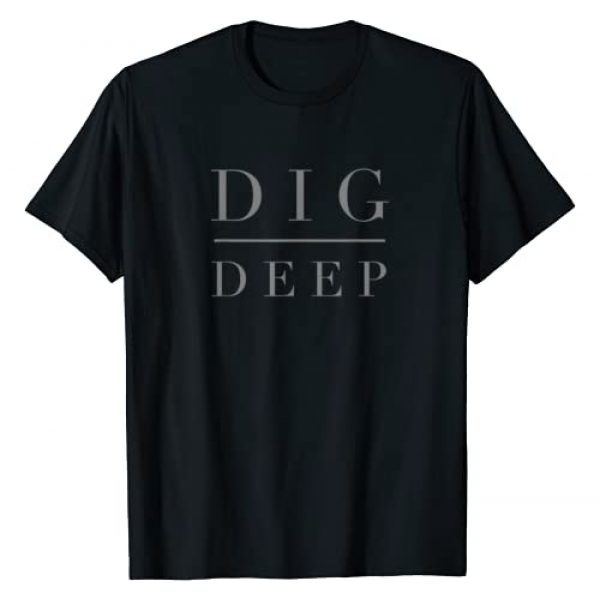 DIG DEEP Graphic Tshirt 1 Tee Shirt DIG DEEP Tshirt