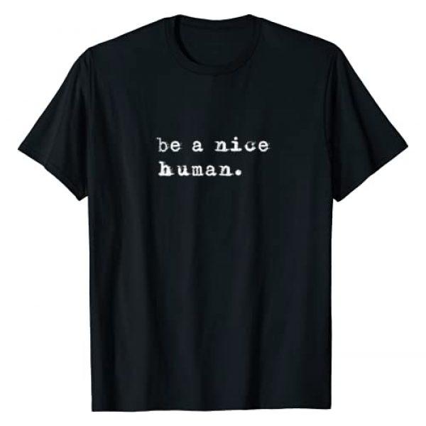 Positive Inspiration Apparel Graphic Tshirt 1 Be A Nice Human Tee Shirt T-Shirt