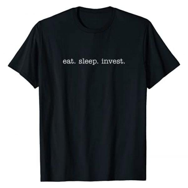 Eat Sleep Swag Graphic Tshirt 1 Eat Sleep Invest for Financial Advisors T-Shirt