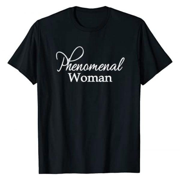 Phenomenal Woman Gifts Shirts Sweatshirts Hoodies Graphic Tshirt 1 Phenomenal Woman Trendy Ladies Empowered Feminist Gift T-Shirt