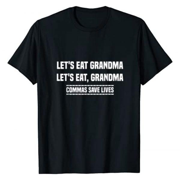 Funny Grandma T-Shirt Graphic Tshirt 1 Let's Eat Grandma Commas Save Lives T-Shirt