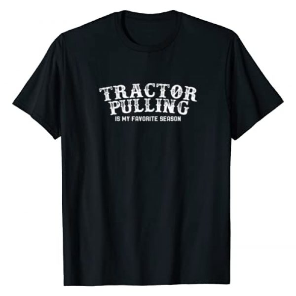 Funny Tractor Pulling Tees and Gifts Graphic Tshirt 1 Tractor Pulling Favorite Season Vintage T-Shirt