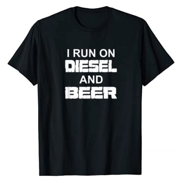 Diesel For Power Graphic Tshirt 1 I Run On Diesel And Beer Truck Turbo Brothers T-Shirt