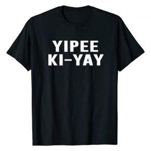 TNI Funny Tee Graphic Tshirt 1 Yipee Ki-Yay T-Shirt