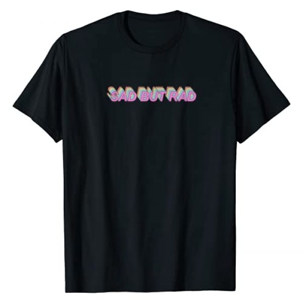 Edgy Aesthetic Clothing & Soft Grunge Clothes Graphic Tshirt 1 Aesthetic Soft Grunge Pastel Goth Kawaii E-Girl Sad But Rad T-Shirt