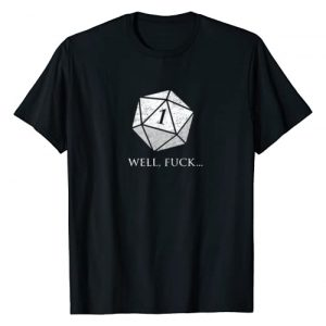 Dragons Carpe DM | The Dice Giveth And Taketh RPG Graphic Tshirt 1 Well Fuck I Rolled A One | D20 Role Playing Game | RPG T-Shirt