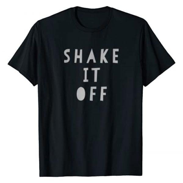 Shake It Off Graphic Tshirt 1 Tee Shirt Shake It Off Tshirt