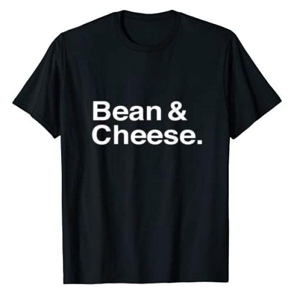 Latino Fun Graphic Tshirt 1 Bean and Cheese Taco Burrito T-Shirt