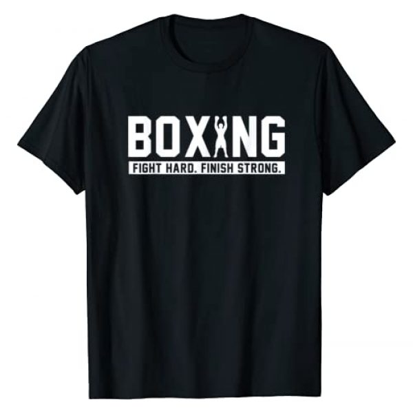 Boxing Quotes Apparel Graphic Tshirt 1 Boxing Fight Hard Finish Strong boxing Quote Gift T-Shirt